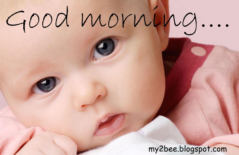 Good Morning Baby : My bee say good morning