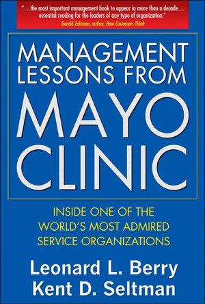 Những Bài học Quản lý từ Mayo Clinic