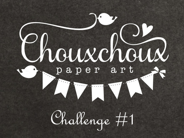 ChouxChoux Paper Art