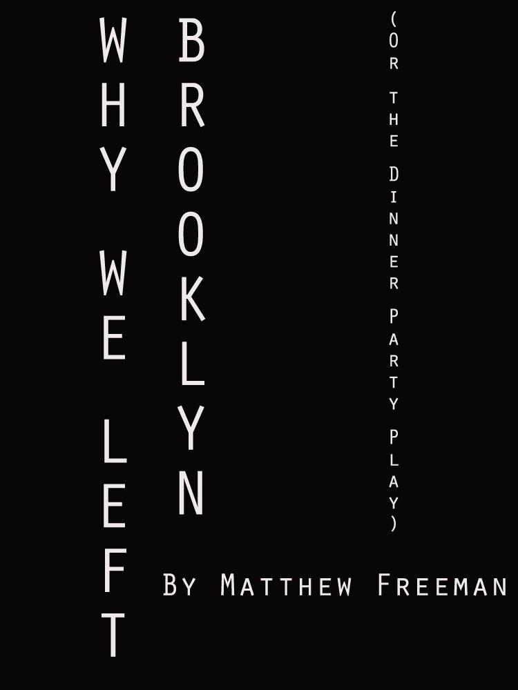 http://www.amazon.com/Why-Left-Brooklyn-Matthew-Freeman-ebook/dp/B00IHPZLG8