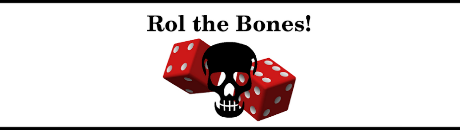 Rol the bones!