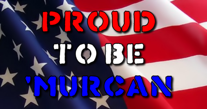 Proud to be 'murcan