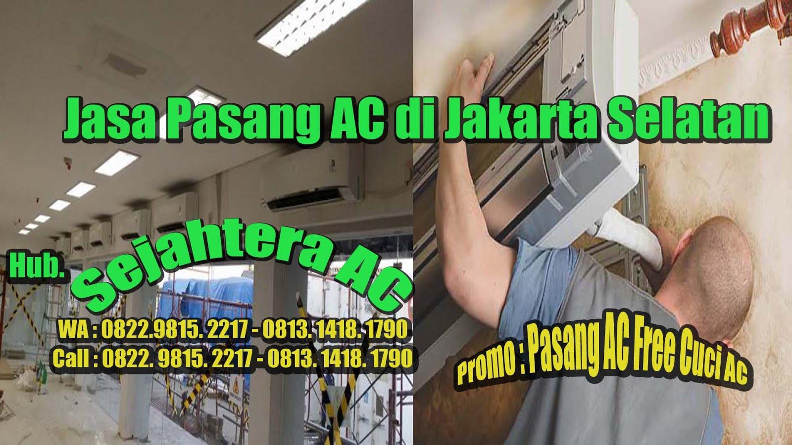 Jasa Pasang AC di Jakarta Selatan
