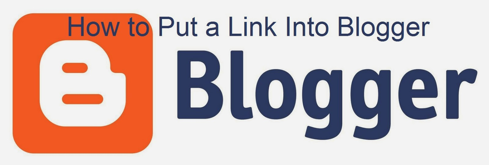 How to Put a Link Into Blogger : eAskme