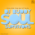 DJ Buddy - Soul Survivors