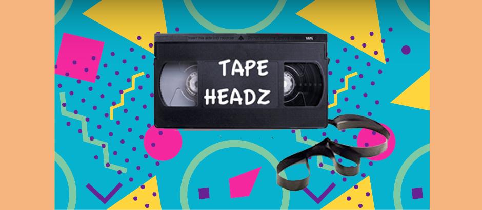 Tape Headz