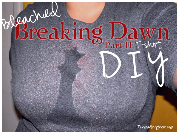 Breaking Dawn Part 2 Bleached Shirt DIY