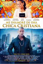 Me Enamoré de una Chica Cristiana (2013)