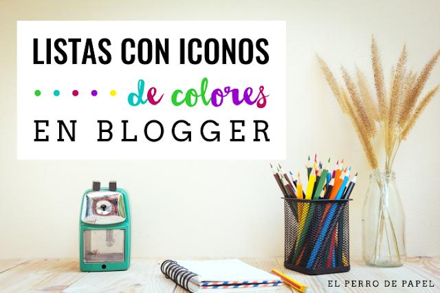 Programa listas con iconos de colores en Blogger
