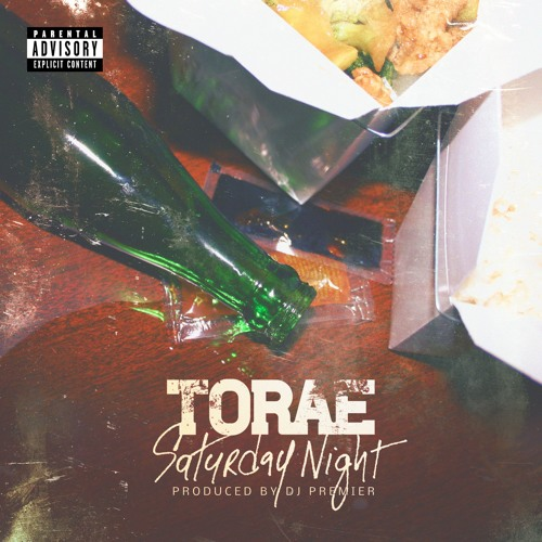 "Torae - ""Saturday Night"" (prod. DJ Premier)"