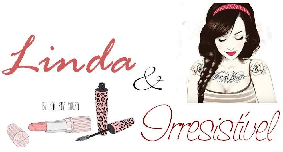 Linda & Irresistível