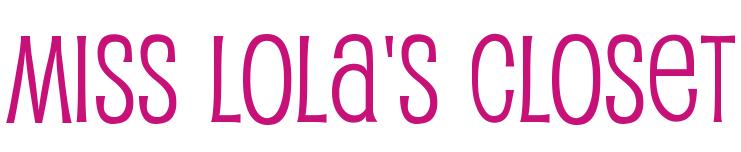 Miss Lola's Closet