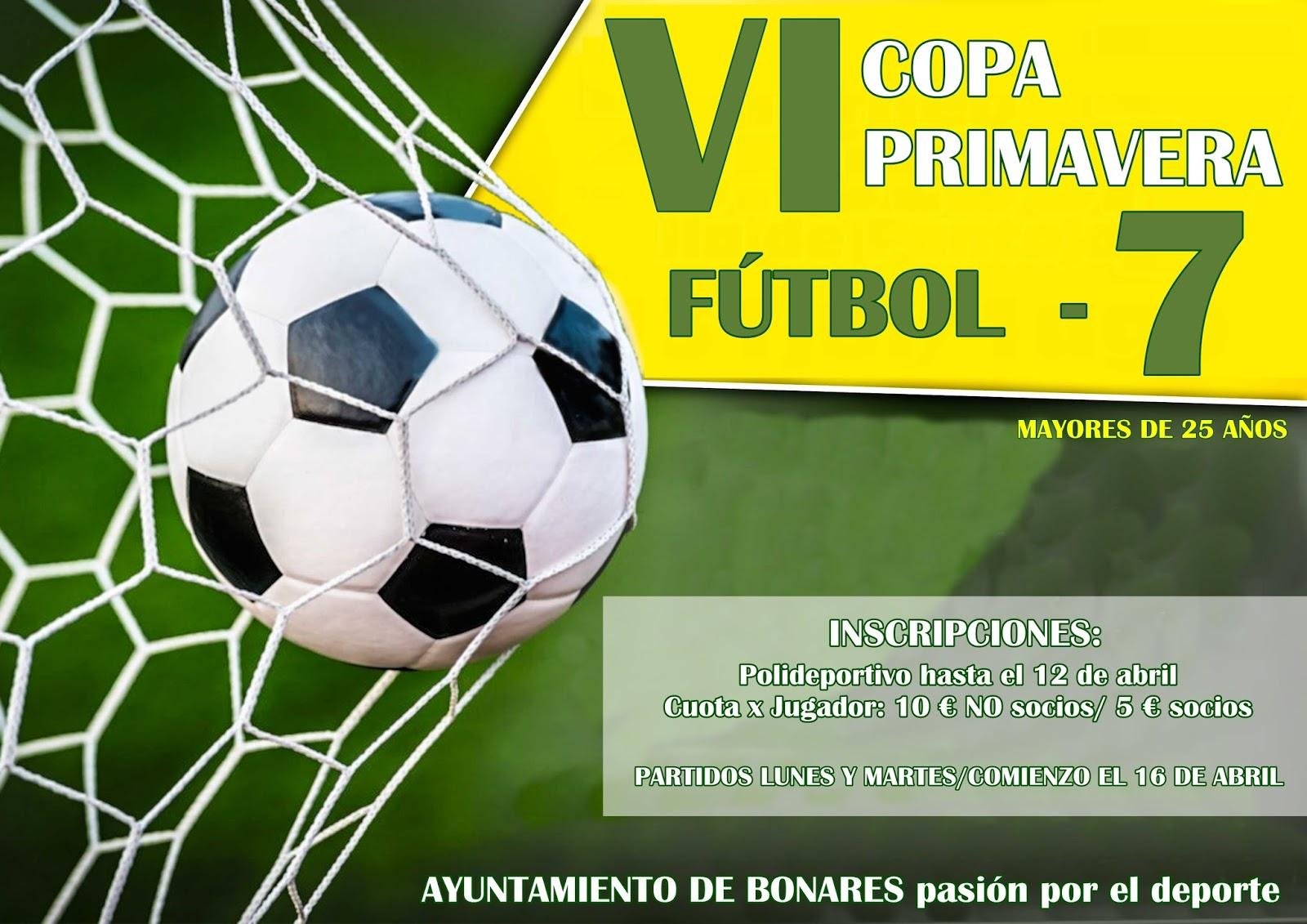 VI COPA PRIMAVERA DE F7