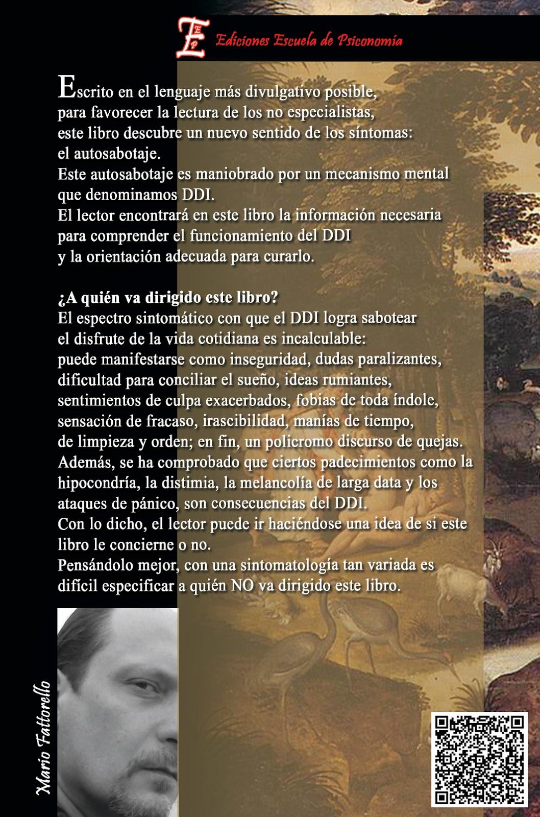 Contraportada de la 4ª edición DEL DDI AL DDS. De la insatisfacción al goce de vivir. Mario Fattorello