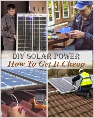 DIY Solar Power - How to Get it Cheap