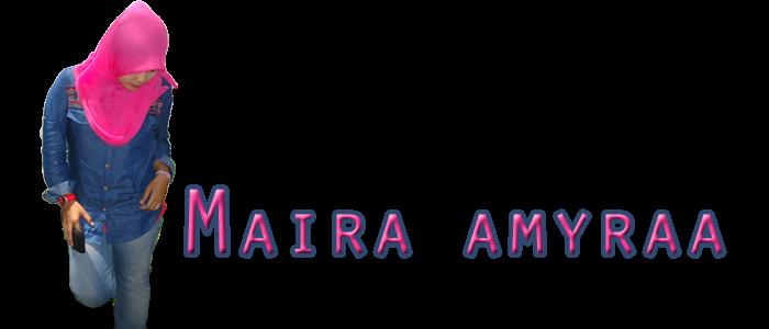 // Maira Amyraa
