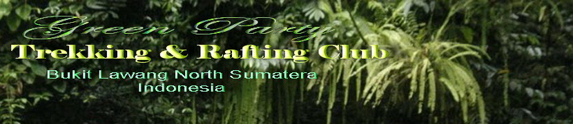Green Party  67 Trekking Club l Bukit Lawang - North Sumatera - Indonesia
