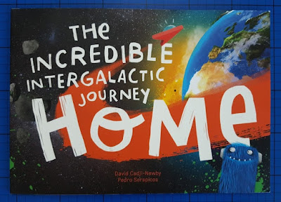 The Incredible Intergalactic Journey Home ~ Personalised Book Review
