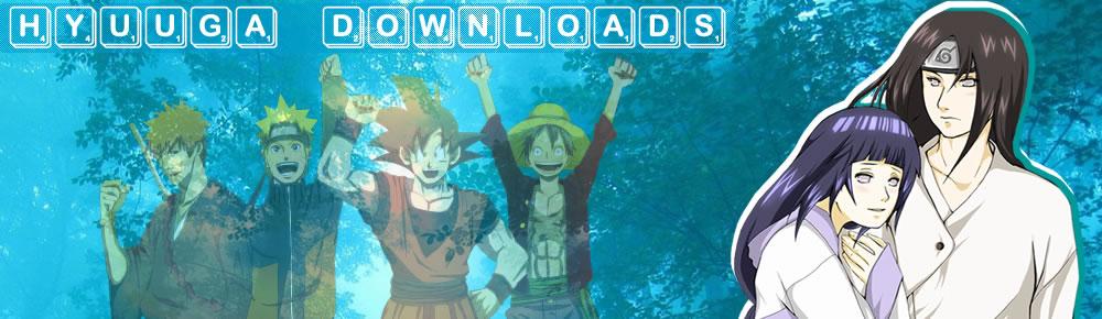 Hyuuga Downloads - Os melhores animes !!!