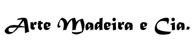 Arte Madeira e Cia.