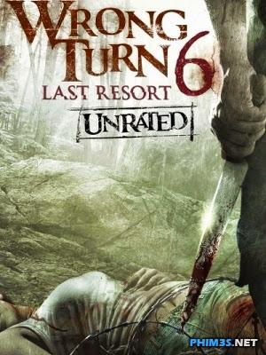 Ngã Rẽ Tử Thần 6-Wrong Turn 6:Last Resort