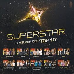 Superstar Os Melhores Do Top 10 Frente Superstar   O Melhor Dos Top 10