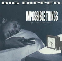 Big Dipper - Impossible Things promo ep (1990)