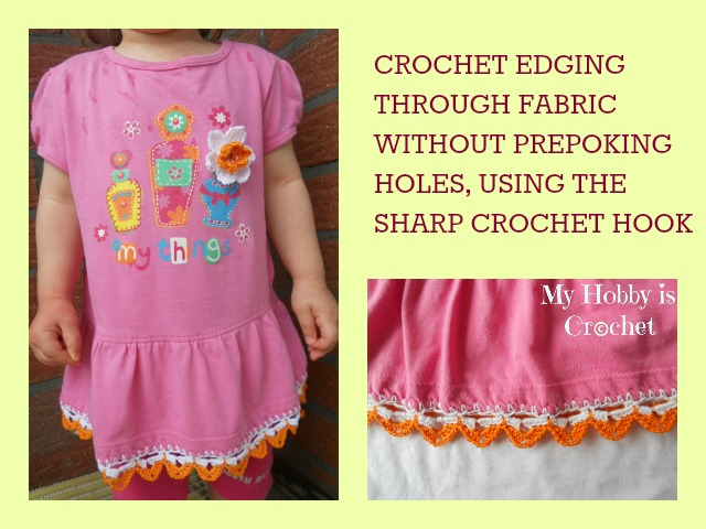 My Hobby Is Crochet Crochet Edging Through Fabric A Free Pattern
