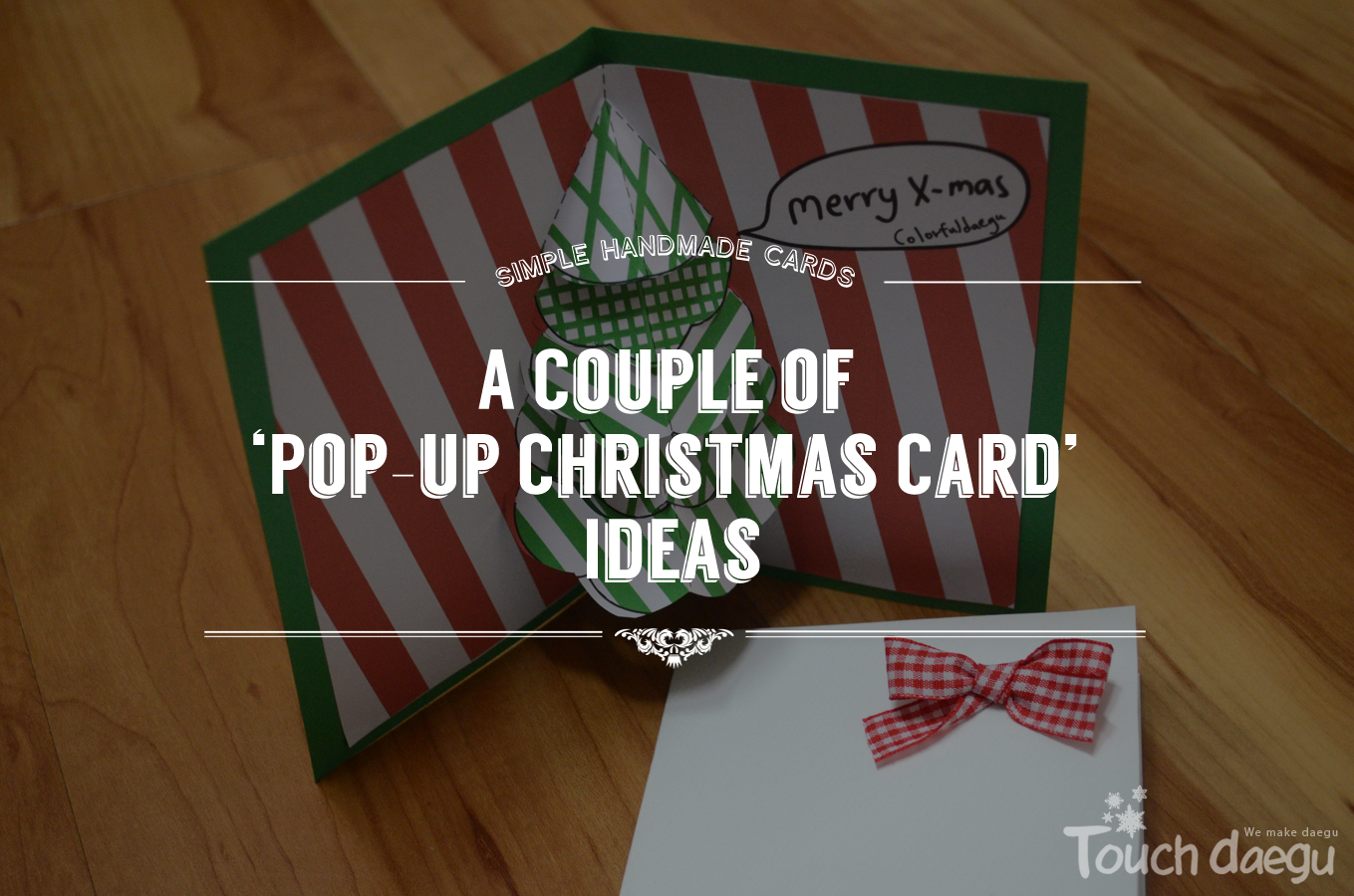A Couple of 'Pop-up Christmas Card' Ideas
