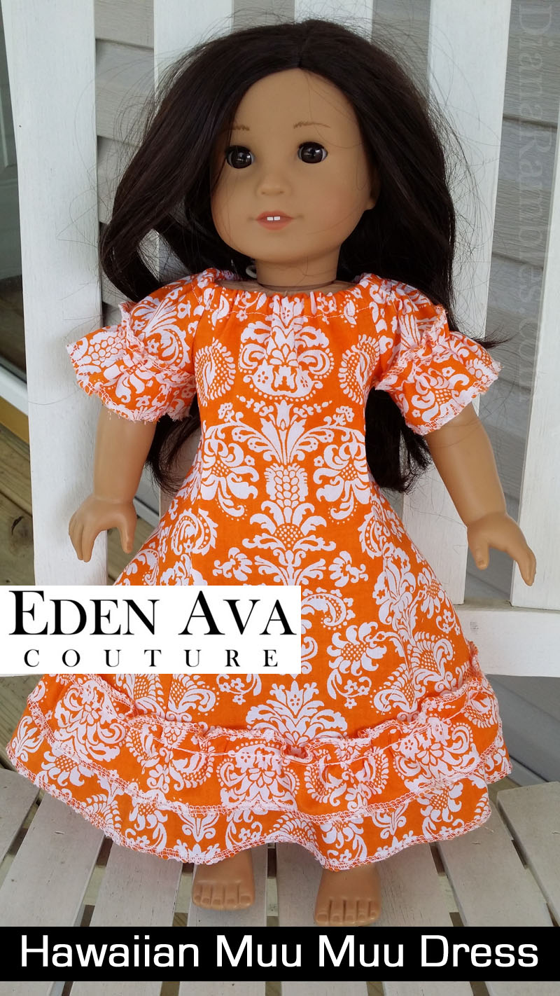 Eden Ava Couture Hawaiian Muu Muu Dress Pattern American Girl Doll