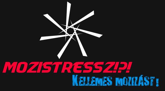 MoziStressz!?!