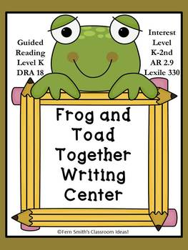 Fern Smith's TPT Product Frog and Toad Together Writing Center for Common Core