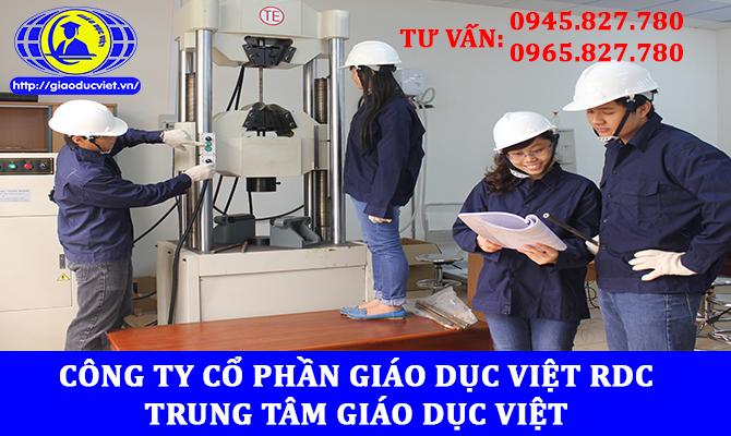 Học lớp quản lý phòng thí nghiệm xây dựng - Cấp chứng chỉ quản lý phòng thí nghiệm theo đúng quy định của Bộ xây dựng: 0945827780 - 0965827780 Trung Tâm Giáo Dục Việt (RDC)