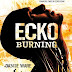 Ecko Burning (Book Review)