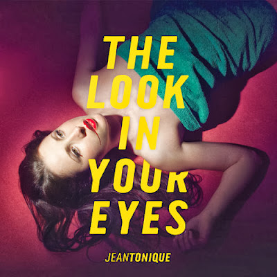 Jean Tonique The look in your eyes stream