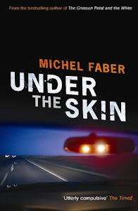 November Selection:  Michael Faber's Under The Skin