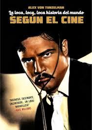 LA LOCA, LOCA.LOCA HISTORIA DEL MUNDO SEGÚN EL CINE-Alex Von Tunzelmann- T&B Editores