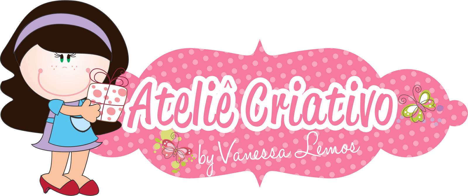 Ateliê Criativo By Vanessa Lemos