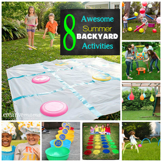 Awesome Summer Backyard Activities  Fun for the whole family