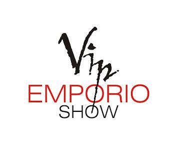 VIP EMPORIO SHOW