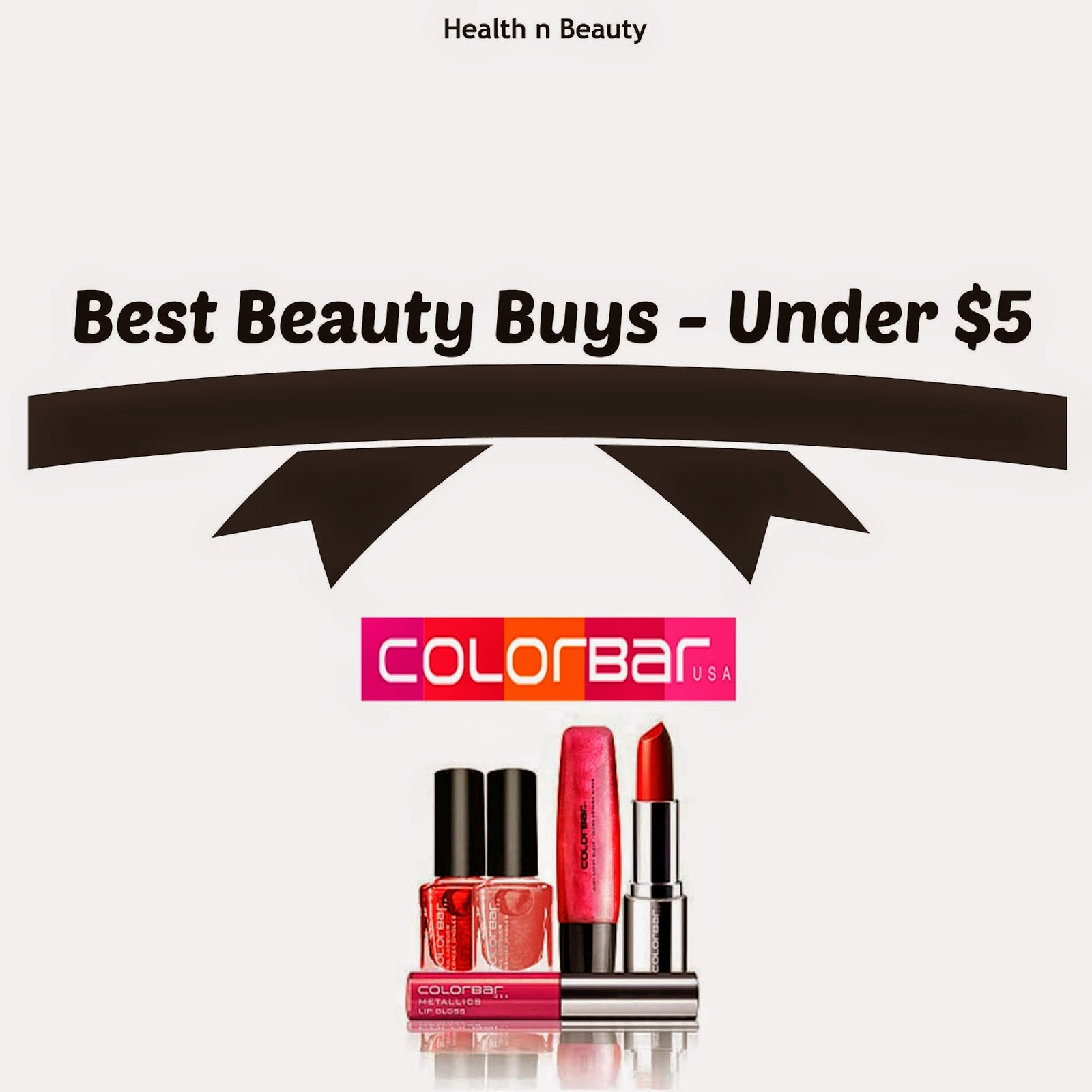 Best Buys Under $5 - COLORBAR