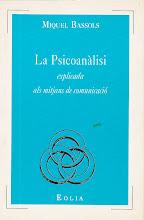 La psicoanàlisi explicada als mitjans de comunicació (1996)