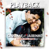 Cassiane e Jairinho - O Amor Est� no Ar - Playback