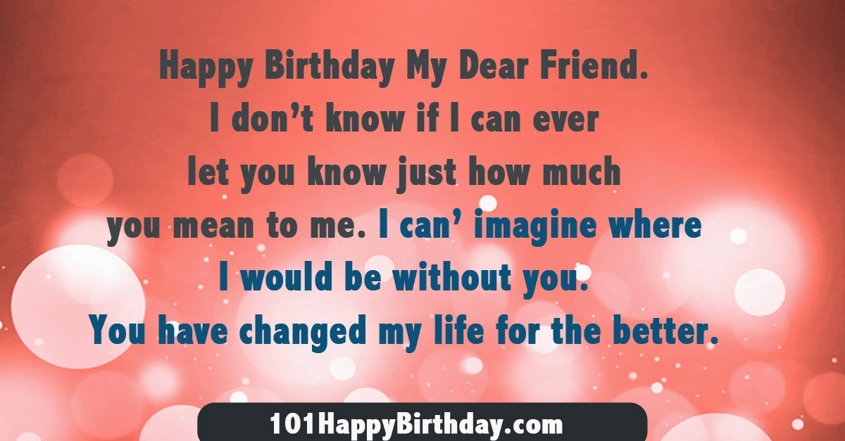Happy birthday my dear friend wishes quotes messages greetings in