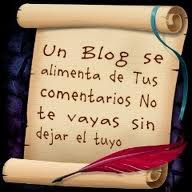 Un  blogs se alimenta de tus comentarios No te vayas sin dejar el tuyo....
