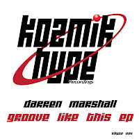 Darren Marshall Groove Like This EP Kozmik Hype
