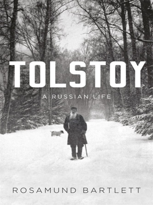 a biography of tolstoy a russian writer Donna tussing orwin reviews tolstoy: a russian life, by rosamund bartlett  done new biography in soviet times, russian scholars  as a writer into.