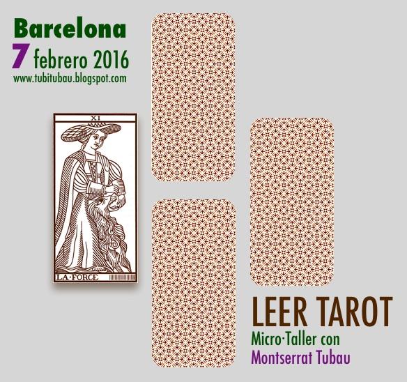 Taller de Lectura de Tarot  * 7·2·16