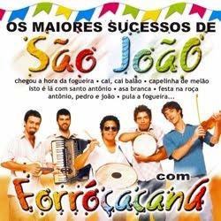 Os Maiores sucessos de São João – Forroçacana 2012