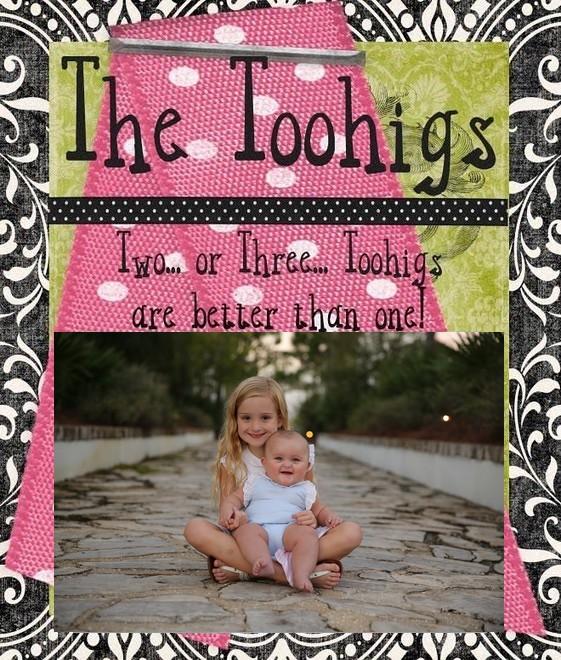 The Toohigs